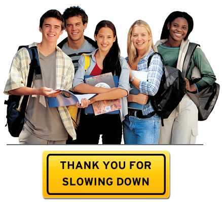 Message: Thank You for Slowing Down with photo of teens